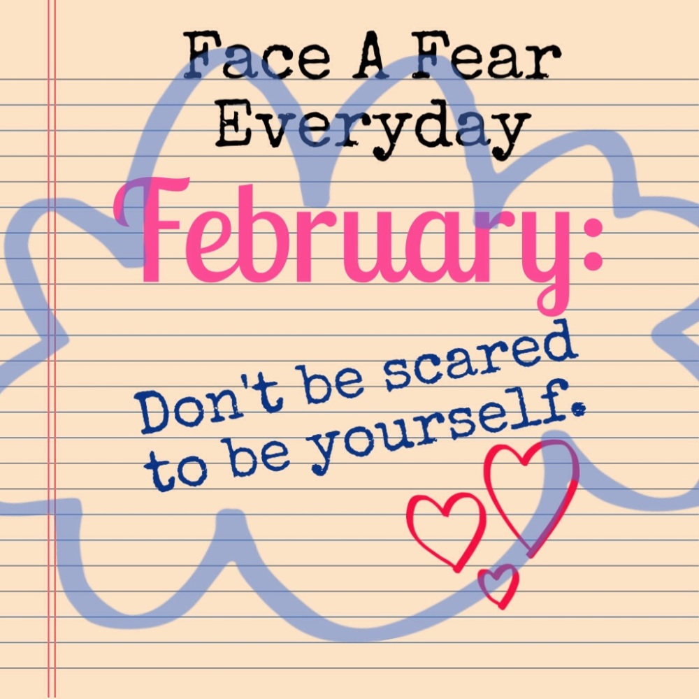 Face A Fear Everyday for February